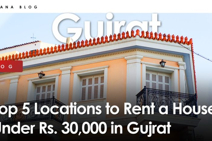 Top 5 Locations to Rent a House Under Rs. 30,000 in Gujrat