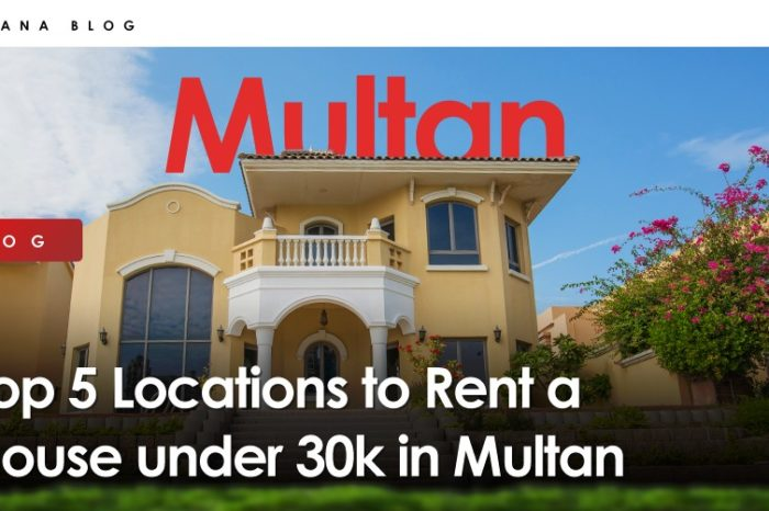 Top 5 Locations to Rent a House under Rs. 30,000 in Multan