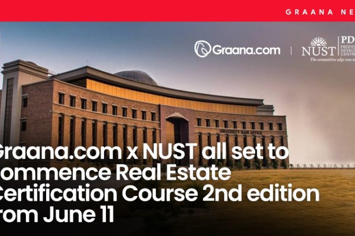 Graana.com x NUST all set to start Real Estate Certification Course 2nd edition from June 11