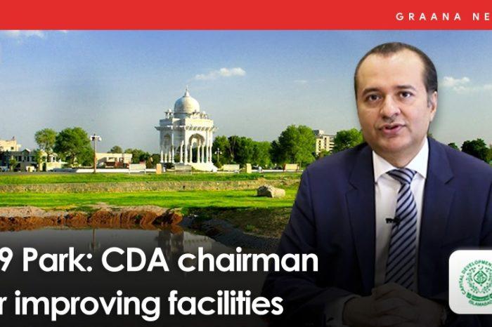F-9 Park: CDA chairman for improving facilities