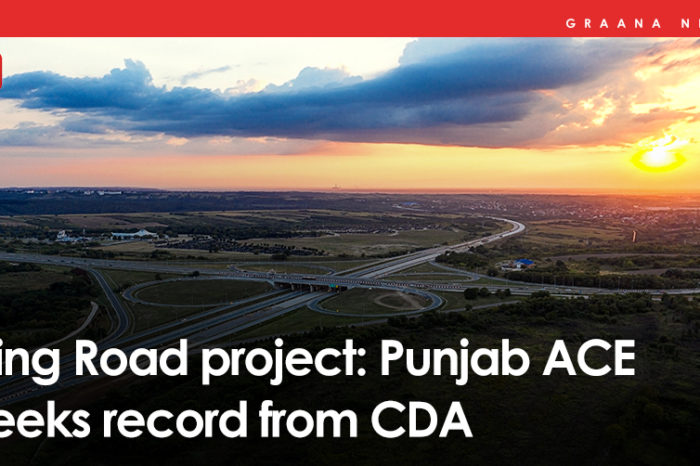 Ring Road project: Punjab ACE seeks record from CDA