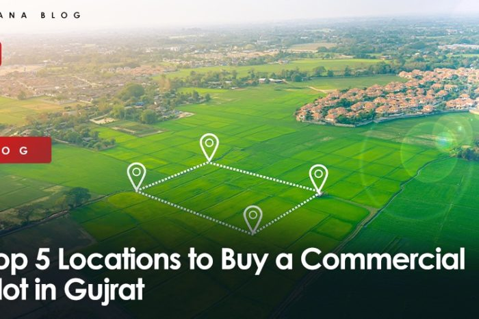 Top 5 Locations to Buy a Commercial Plot in Gujrat