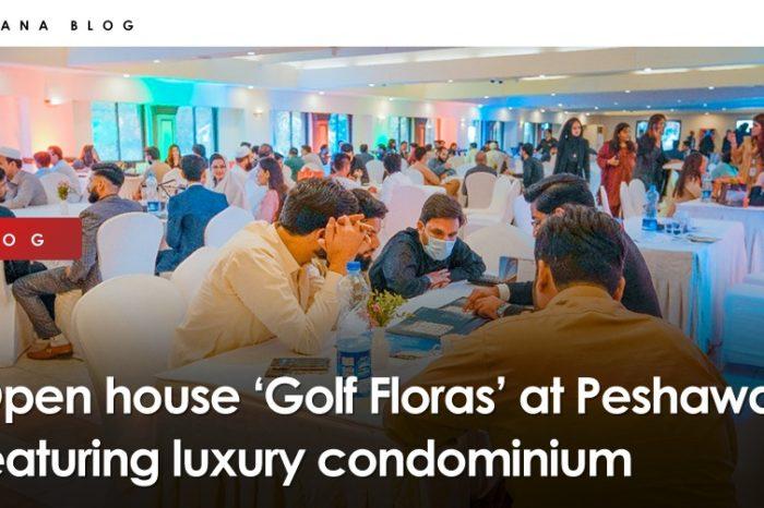 Open house 'Golf Floras' at Peshawar featuring luxury condominium