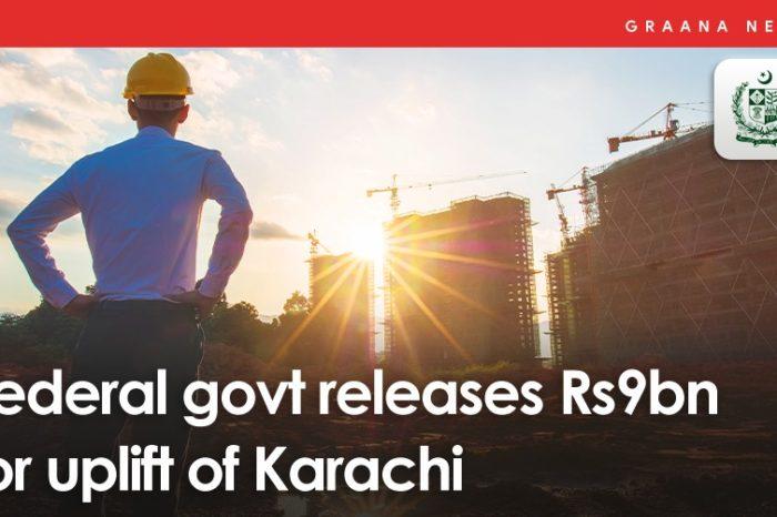 Federal govt releases Rs9bn for uplift of Karachi