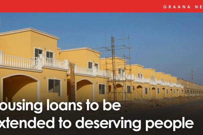 Housing loans to be extended to deserving people