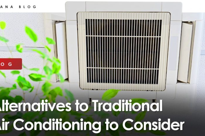 Alternatives to Traditional Air Conditioning to Consider