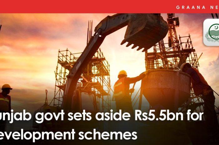 Punjab govt sets aside Rs5.5bn for development schemes