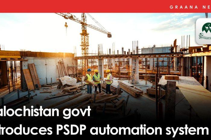 Balochistan govt introduces PSDP automation system