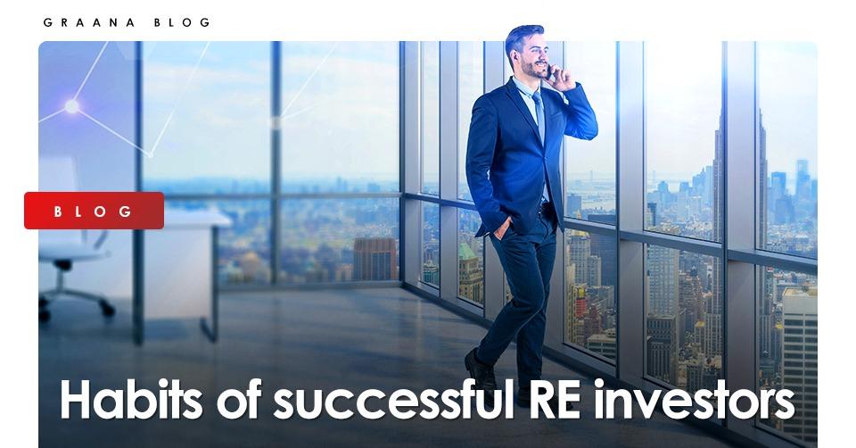Habits of successful RE investors- Graana.com