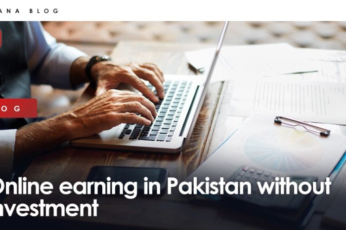 Online earning in Pakistan without investment
