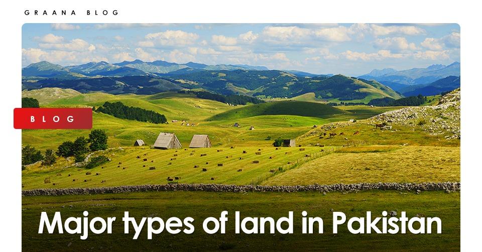 Major types of land in Pakistan
