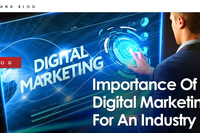 Importance Of Digital Marketing For An Industry