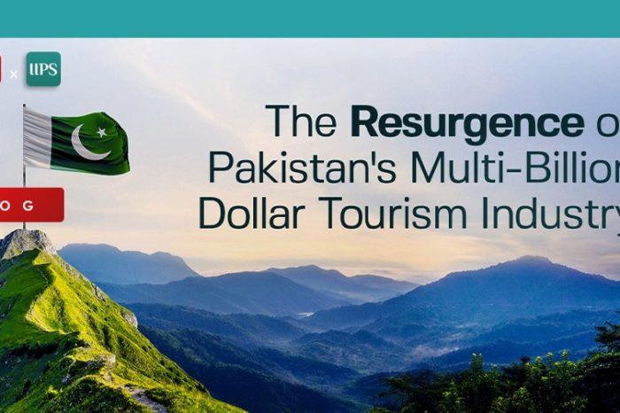 The Resurgence of Pakistan's Multi-Billion Dollar Tourism Industry