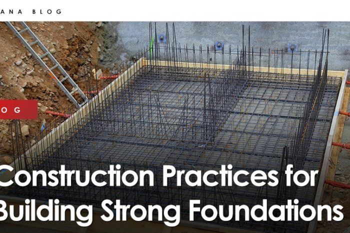 Construction Practices for Building Strong Foundations
