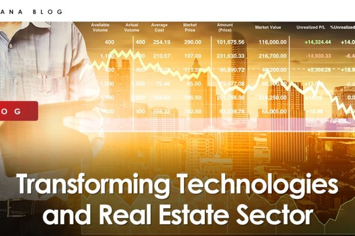 Transforming Technologies and Real Estate Sector