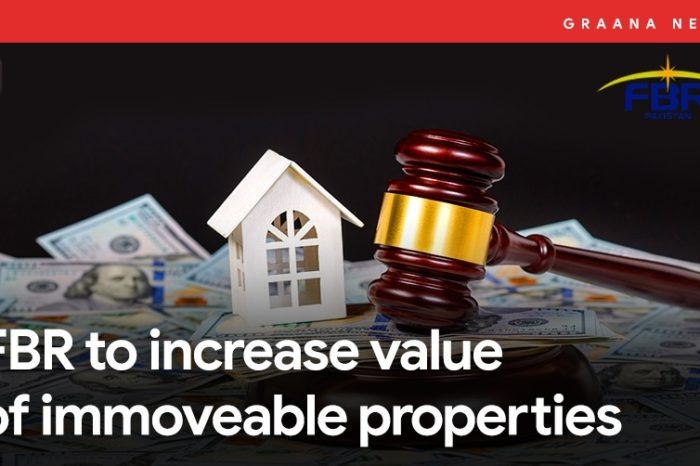 FBR to increase value of immoveable properties